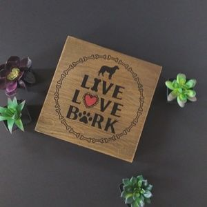Live Love Bark word art plaque